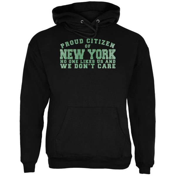 Proud No One Likes New York Black Adult Hoodie