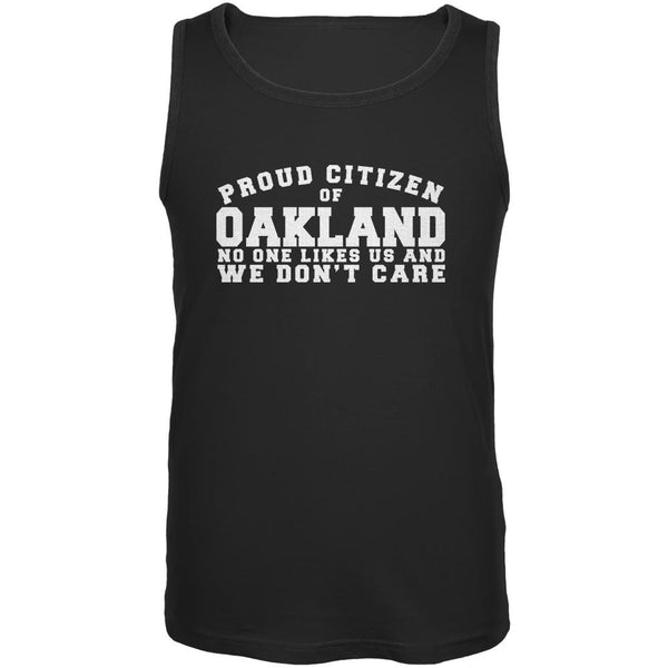Proud No One Likes Oakland Black Adult Tank Top