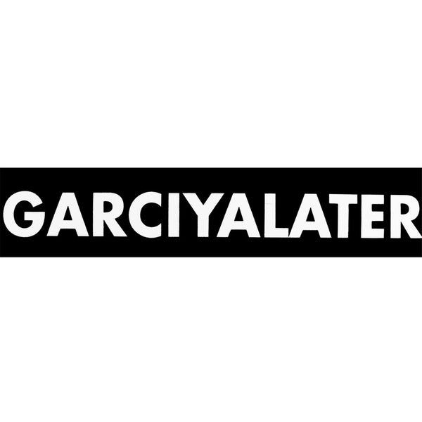 Grateful Dead - Garciyalater Bumper Sticker