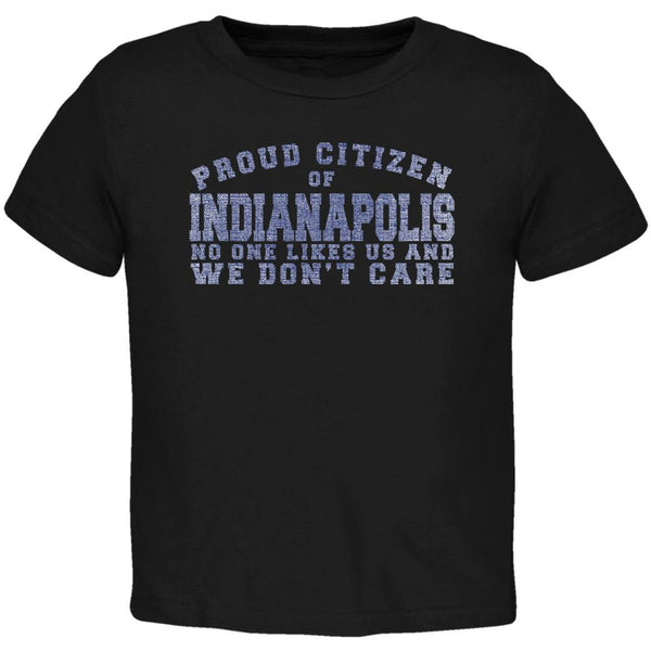 Proud No One Likes Indianapolis Black Toddler T-Shirt