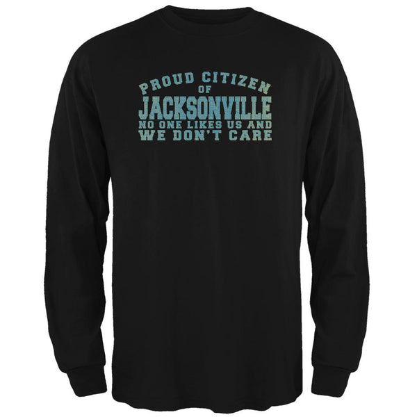 Proud No One Likes Jacksonville Black Adult Long Sleeve T-Shirt