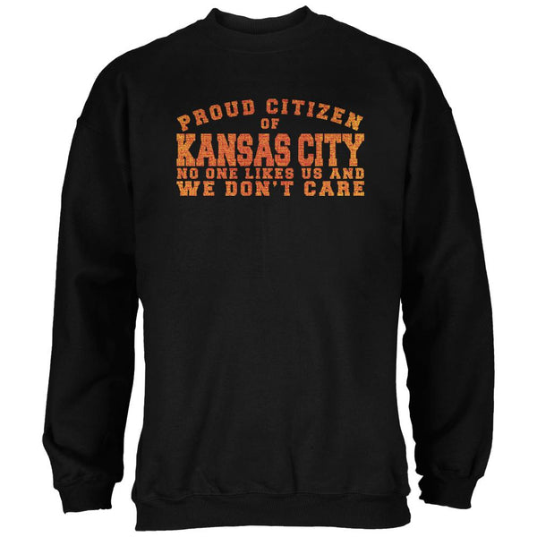 Proud No One Likes Kansas City Black Adult Sweatshirt