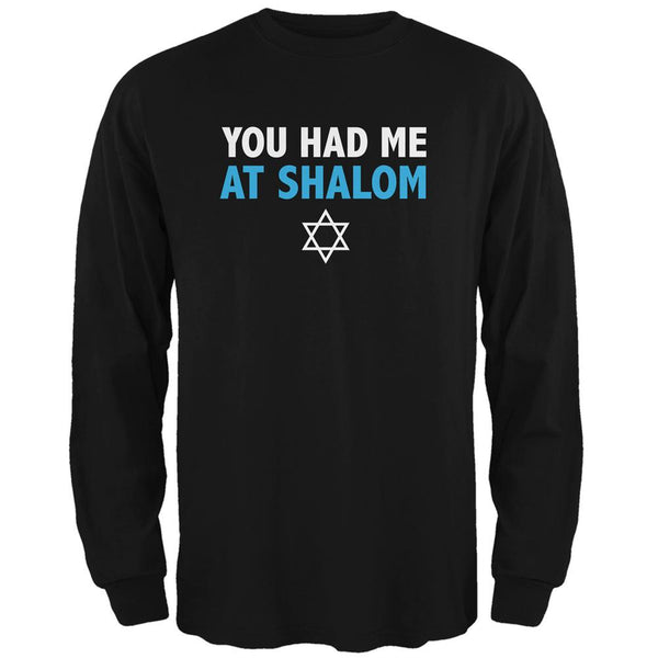 You Had Me At Shalom Black Adult Long Sleeve T-Shirt