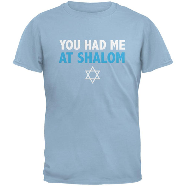 You Had Me At Shalom Light Blue Adult T-Shirt