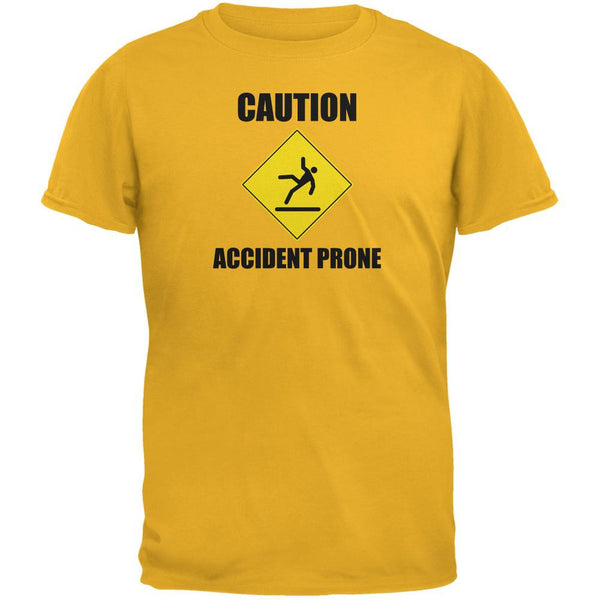 Caution Accident Prone Gold Adult T-Shirt