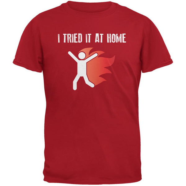 I Tried It At Home Red Adult T-Shirt