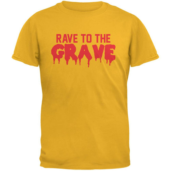 Rave To The Grave Gold Adult T-Shirt