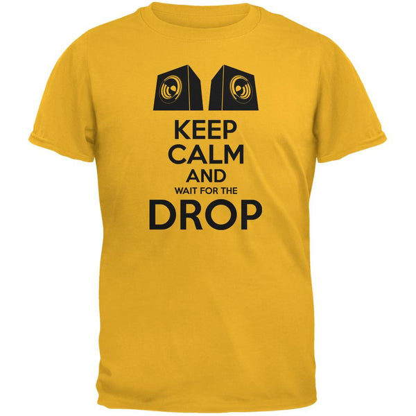EDM Keep Calm And Wait For The Drop Gold Adult T-Shirt
