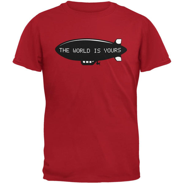 The World Is Yours Blimp Red Adult T-Shirt