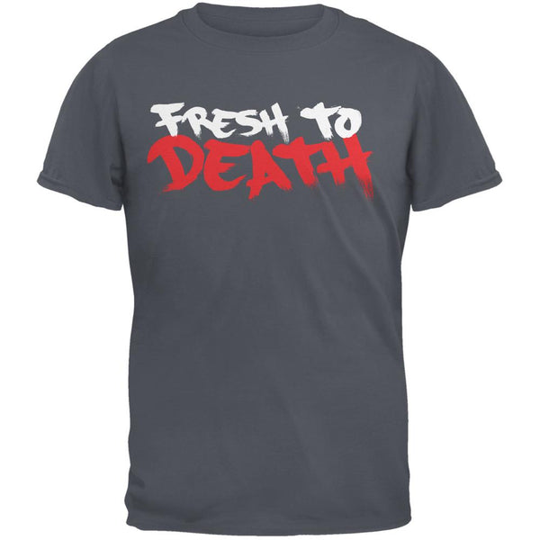 Fresh To Death Charcoal Grey Adult T-Shirt