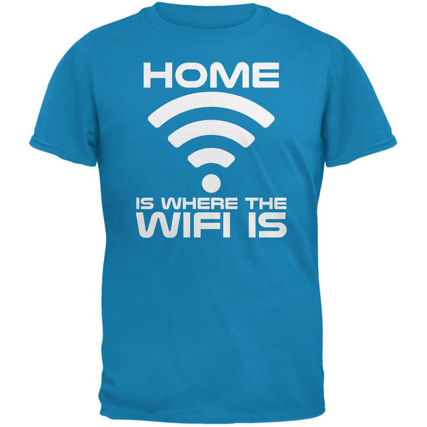 Home Is Where The Wifi Is Sapphire Blue Adult T-Shirt