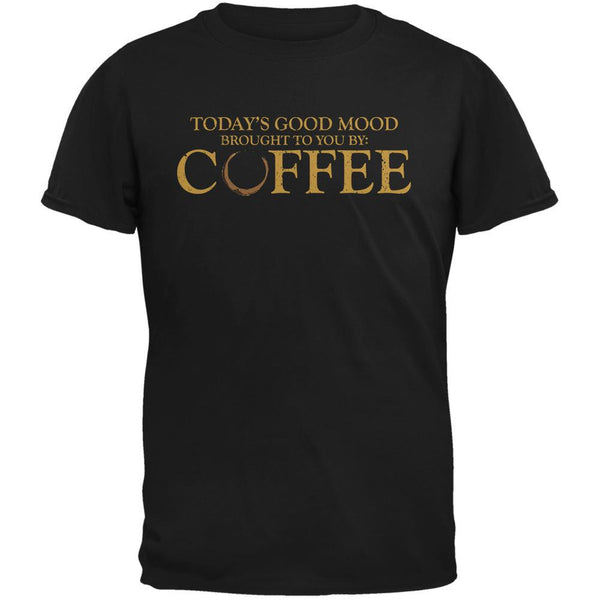 Today's Good Mood Brought To You By Coffee Black Adult T-Shirt