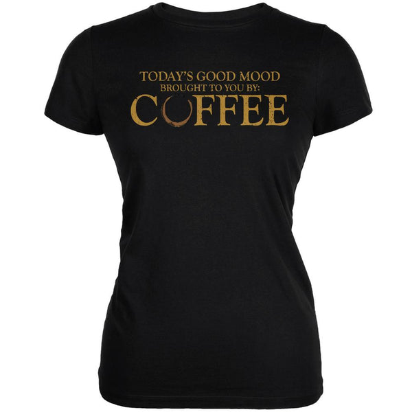 Today's Good Mood Brought To You By Coffee Black Juniors Soft T-Shirt