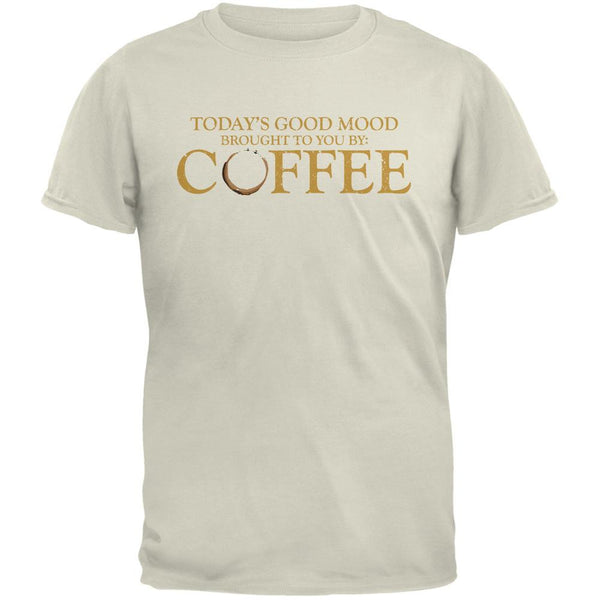 Today's Good Mood Brought To You By Coffee Natural Adult T-Shirt