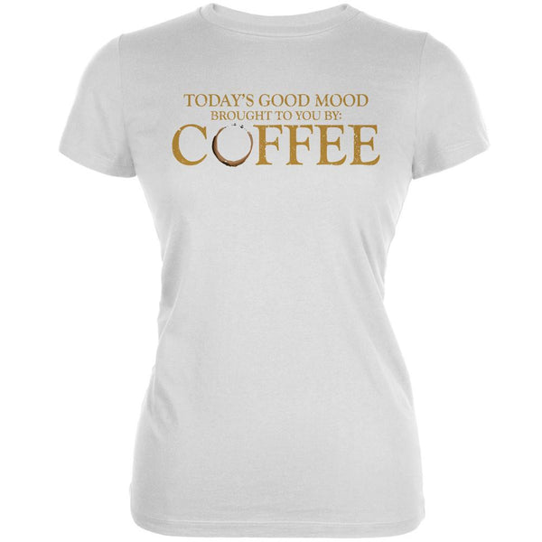 Today's Good Mood Brought To You By Coffee White Juniors Soft T-Shirt