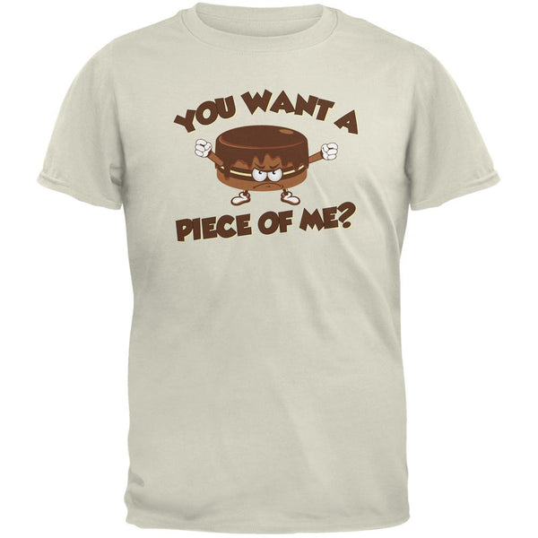 Funny Cake Want a Piece Of Me Natural Adult T-Shirt