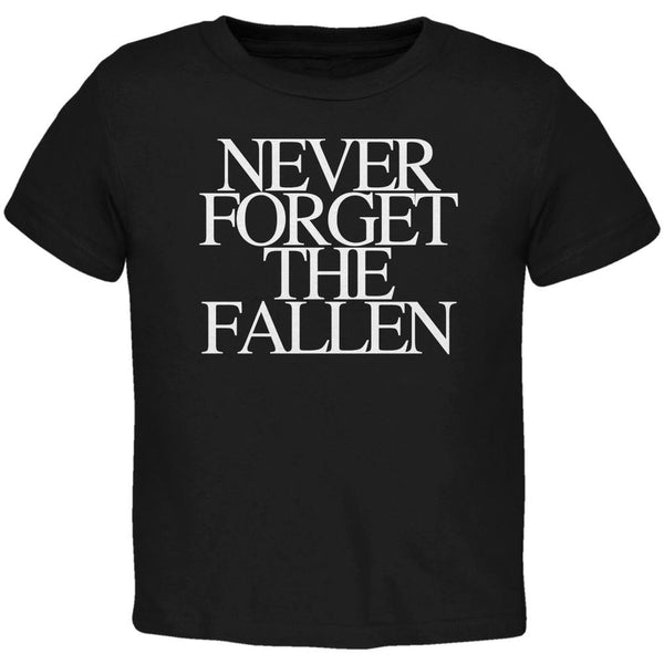 Never Forget the Fallen Black Toddler T-Shirt