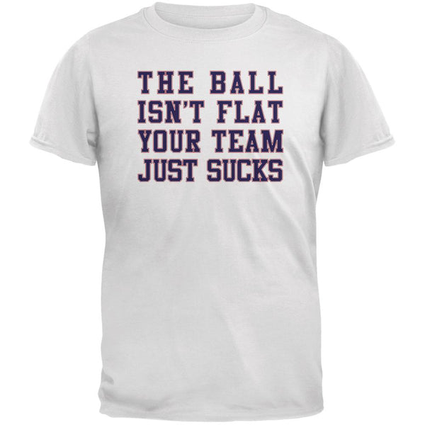 Deflategate Your Team Sucks White Adult T-Shirt