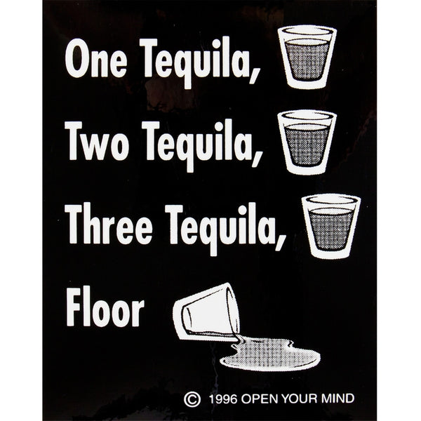 One Tequilla Two Tequilla...Decal