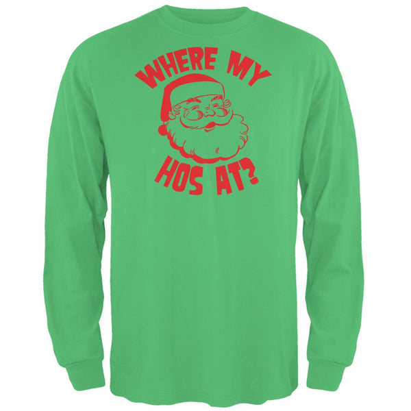 Christmas Where My Hos At? Irish Green Adult Long Sleeve T-Shirt