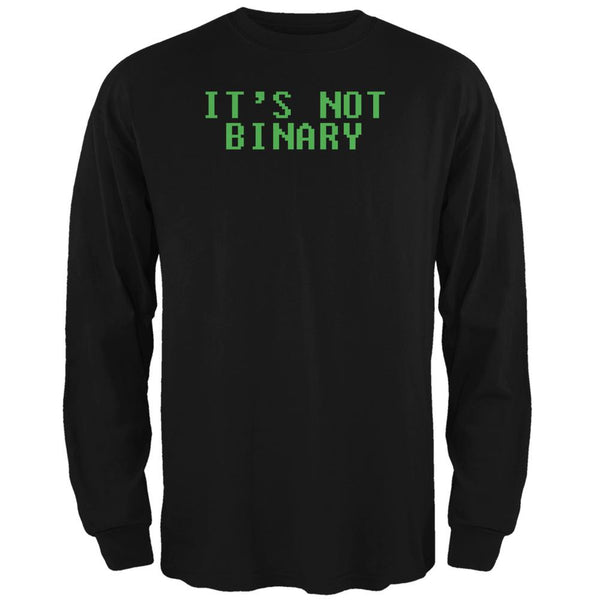 Computer Geek Not Binary Quote Black Adult Long Sleeve T-Shirt