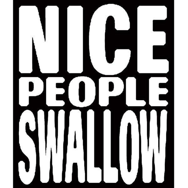 Nice People Swallow Decal