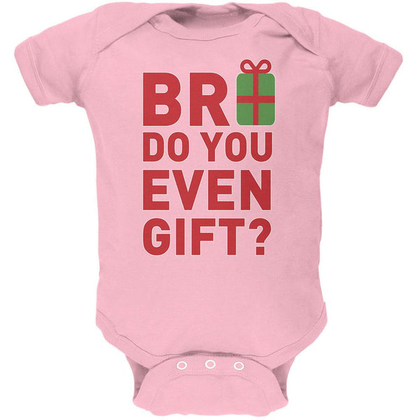 Christmas Bro Do You Even Gift Light Pink Soft Baby One Piece