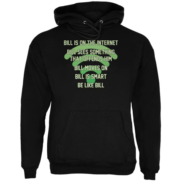 Bill Offended Internet Smart Black Adult Hoodie