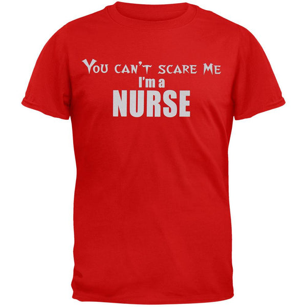 Can't Scare Me Nurse Adult T-Shirt