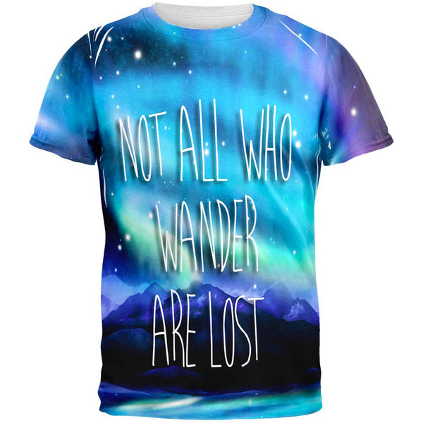 Not All Who Wander Are Lost All Over Adult T-Shirt