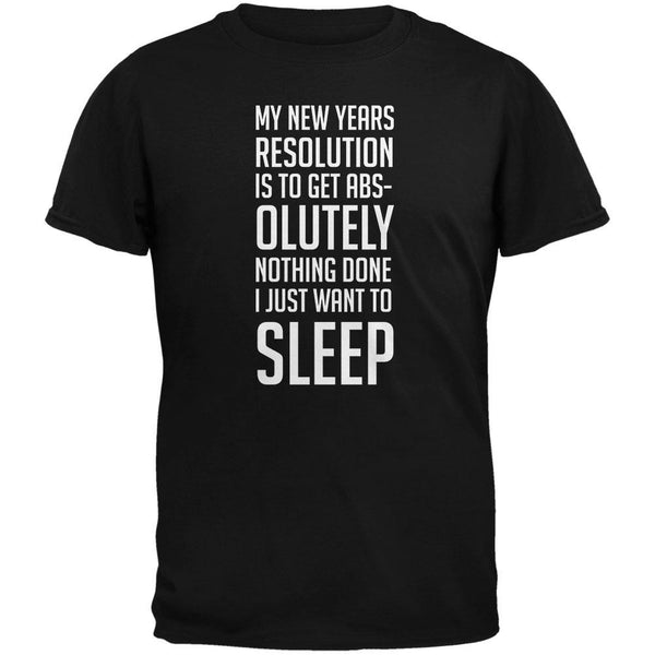 New Years Just Want Sleep Resolution Black Adult T-Shirt
