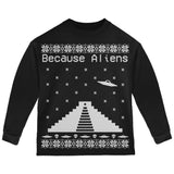 Because Aliens Pyramid Christmas Sweater Black Toddler Long Sleeve T-Shirt