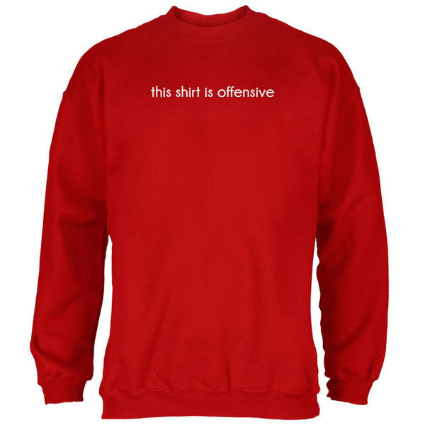 This Shirt Is Offensive Red Adult Sweatshirt