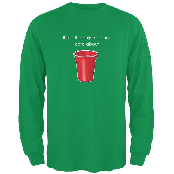 The Only Red Cup I Care About Irish Green Adult Long Sleeve T-Shirt