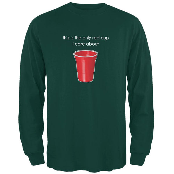 The Only Red Cup I Care About Forest Adult Long Sleeve T-Shirt