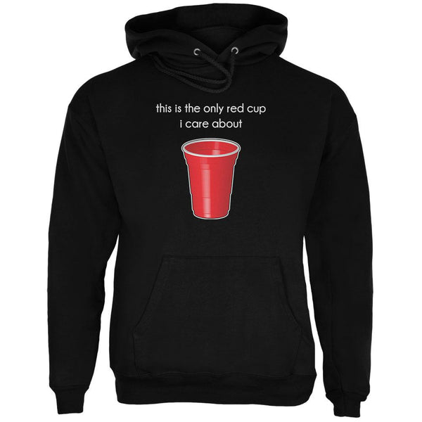 The Only Red Cup I Care About Black Adult Hoodie