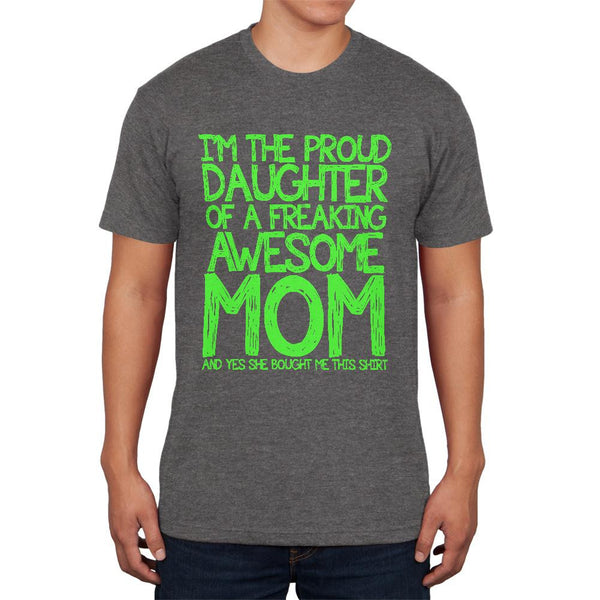 Daughter Awesome Mom Funny Charcoal Heather Adult Soft T-Shirt