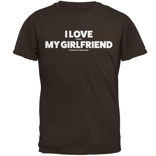 I Love it When My Girlfriend Let's Me Play Video Games T-Shirt