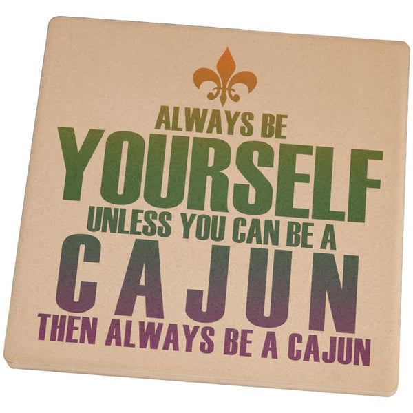 Mardi Gras Always Be Yourself Cajun Set of 4 Square Sandstone Coasters