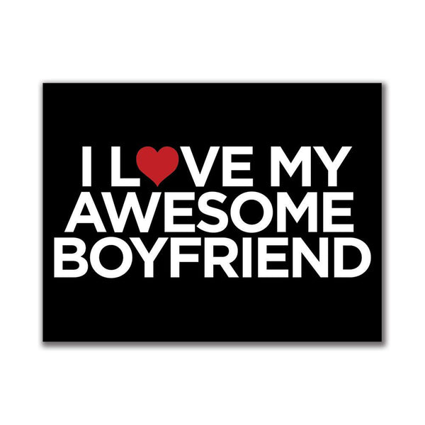 I Love My Awesome Boyfriend 3x4in. Rectangular Decal Sticker