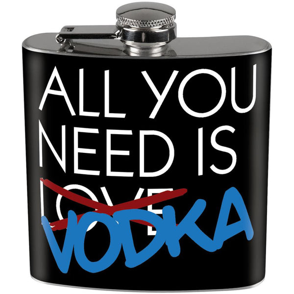 Valentine's Day - All You Need Is Vodka Full Wrap Steel Flask