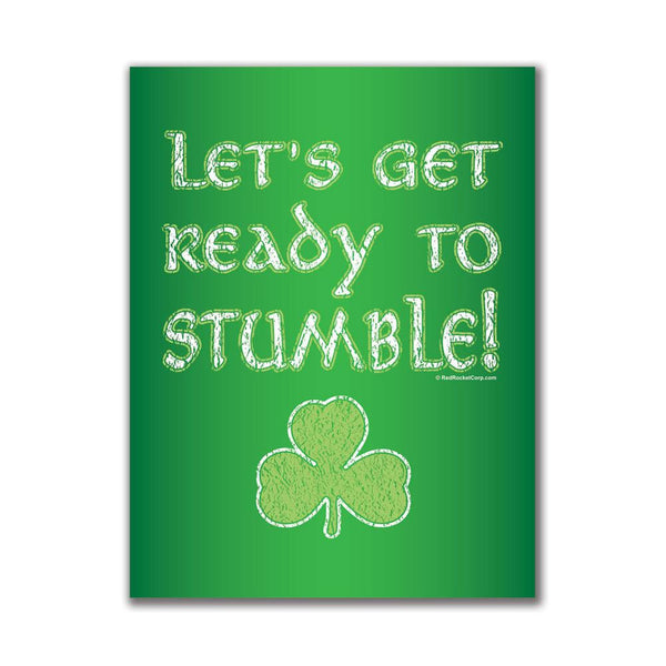 Let's Get Ready to Stumble 4x3in. Rectangular Decal Sticker