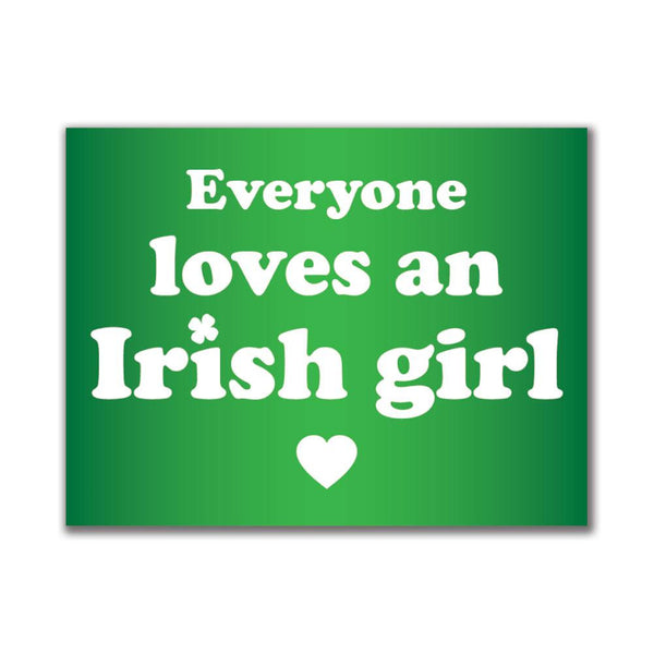 Everyone Loves an Irish Girl 3x4in. Rectangular Decal Sticker