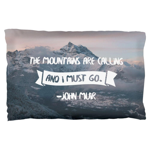 The Mountains are Calling Muir Pillow Case