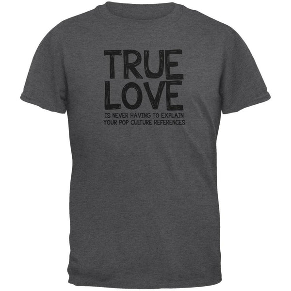 Valentines Day True Love Pop Culture Dark Heather Adult T-Shirt