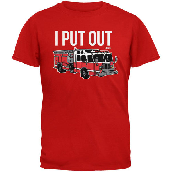 I Put Out ...Fires Red Adult T-Shirt