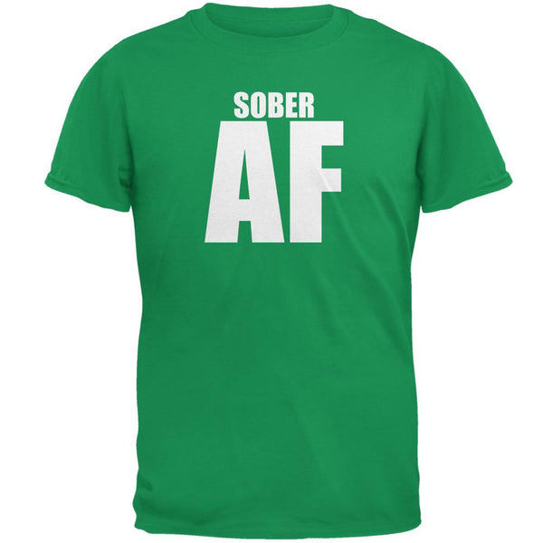 St Patricks Day Sober AF Irish Green Adult T-Shirt
