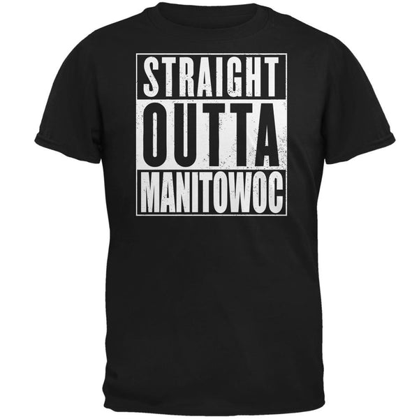 Straight Outta Manitowoc Black Adult T-Shirt