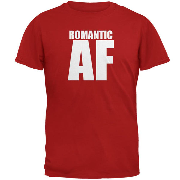 Valentines Romantic AF Red Adult T-Shirt