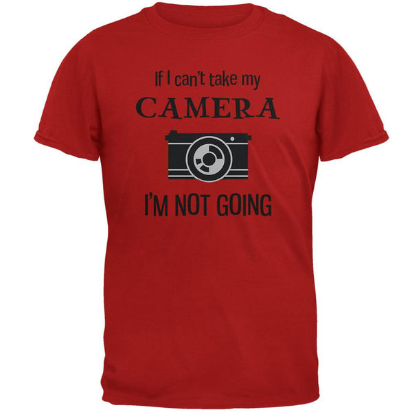If I Can't Take My Camera, I'm Not Going Red Adult T-Shirt